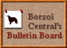 Borzoi Central's Message Boards!
